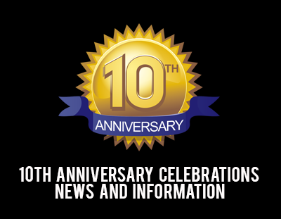 10th anniversary celebrations news and information